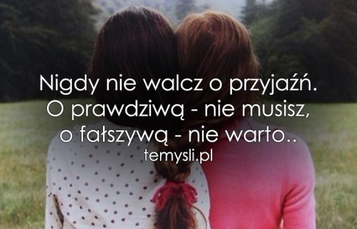Nigdy Nie Walcz O Przyjaźń