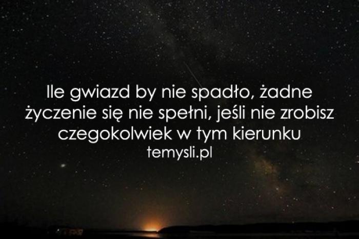 Ile gwiazd by nie spadło..