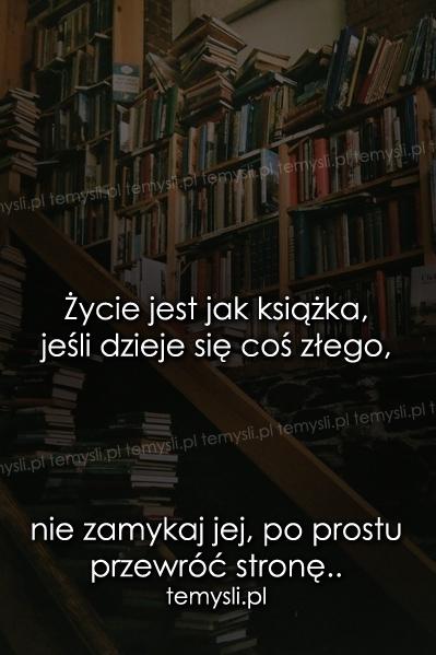 Życie jest jak książka..