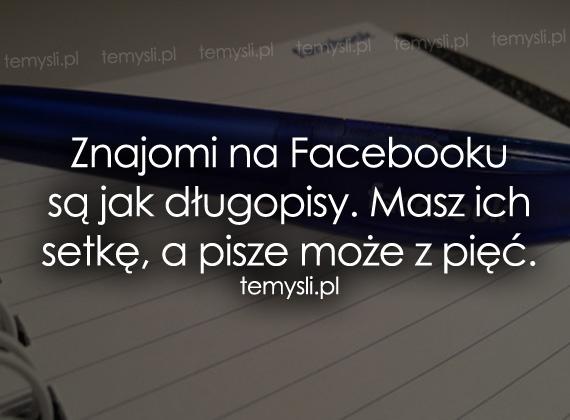 Znajomi na Facebooku są jak długopisy