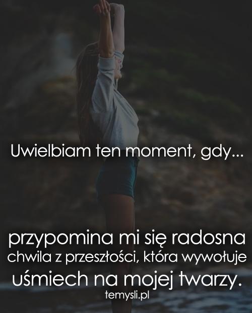 Uwielbiam ten moment, gdy...