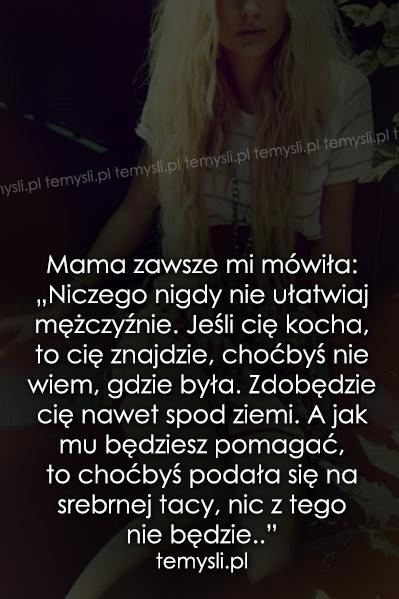 Mama zawsze mi mówiła..