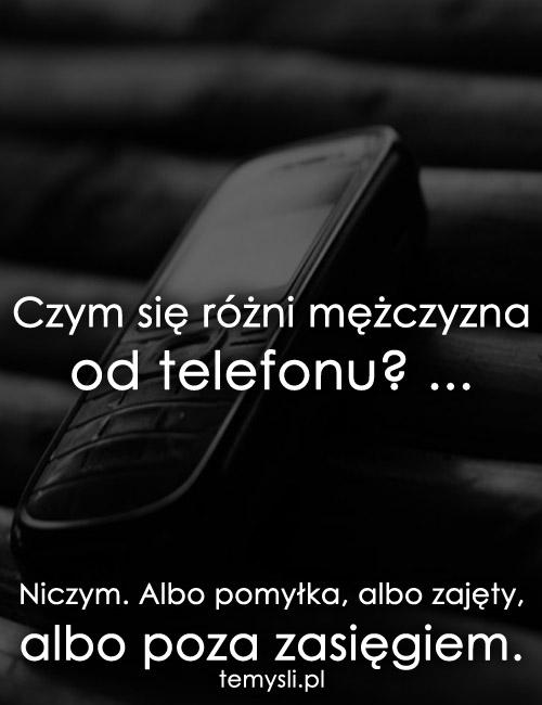 Czym się różni mężczyzna od telefonu?