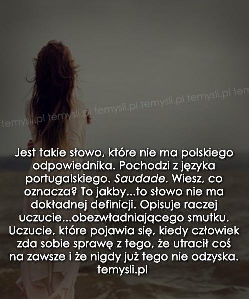Jest takie słowo, które nie ma polskiego...