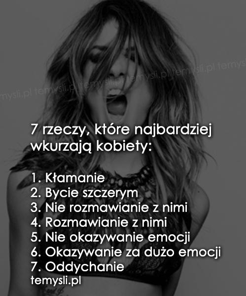 7 rzeczy, które najbardziej wkurzają kobiety