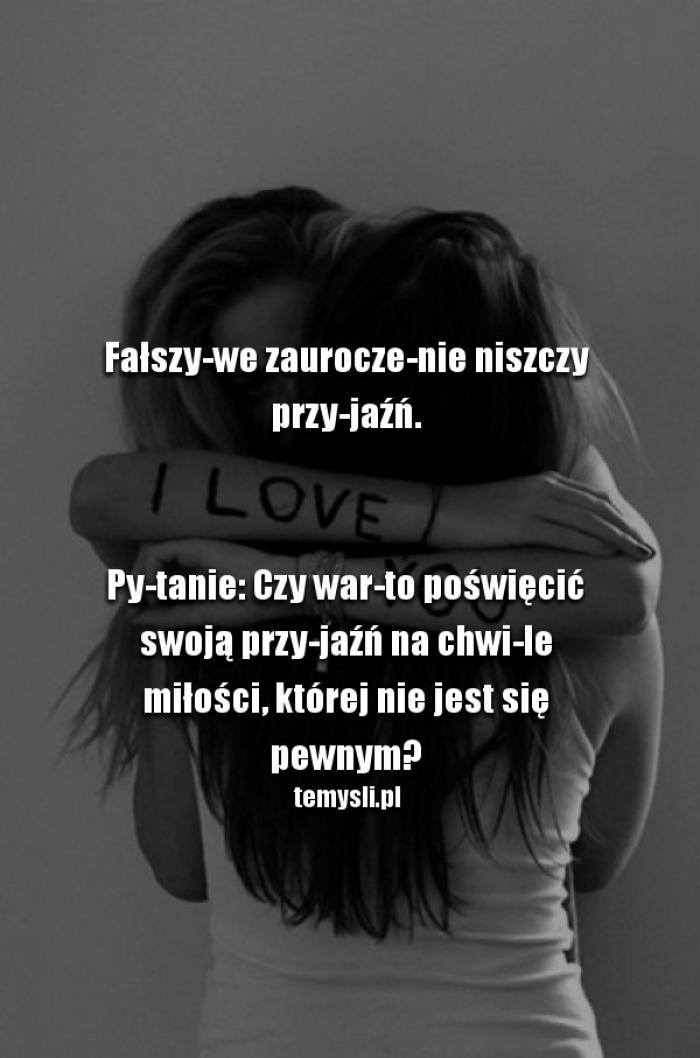 Fałszywa Miłość Niszczy Przyjaźń