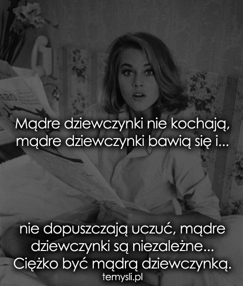 Mądre dziewczynki nie kochają...