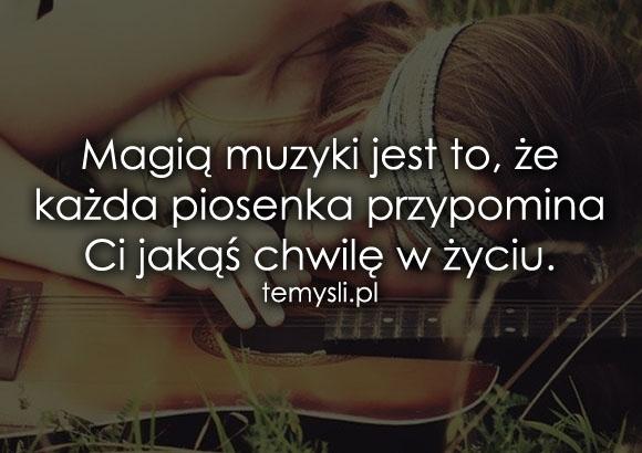 Magią muzyki jest to, że każda piosenka...
