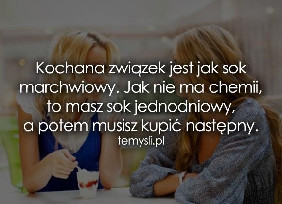 Kochana związek jest jak sok marchwiowy...