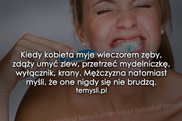 Kiedy kobieta myje wieczorem zęby...