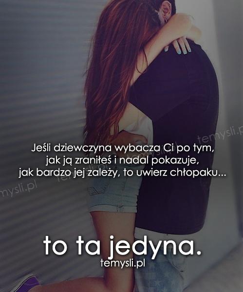 Jeśli dziewczyna wybacza Ci...