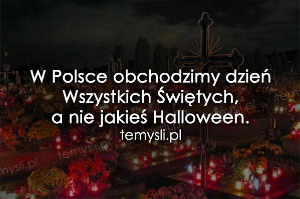 W Polsce obchodzimy...