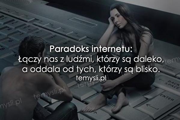 Paradoks internetu...