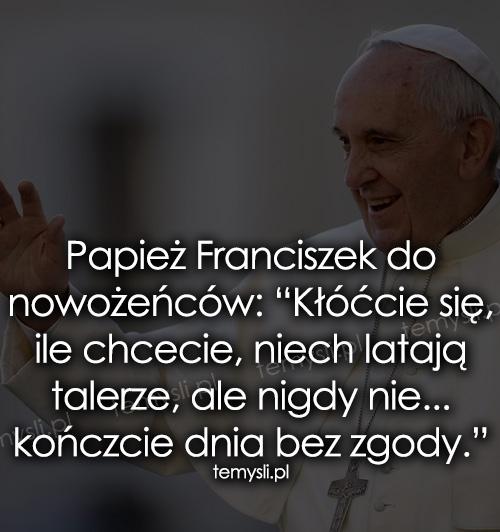 Papież Franciszek Do Nowożeńców
