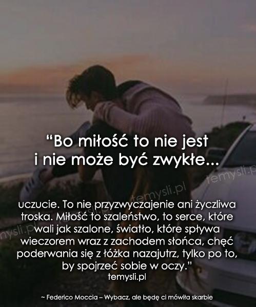 Bo miłość to nie jest i nie może być...