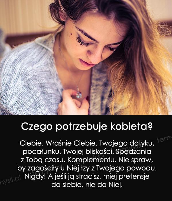 Czego potrzebuje kobieta?