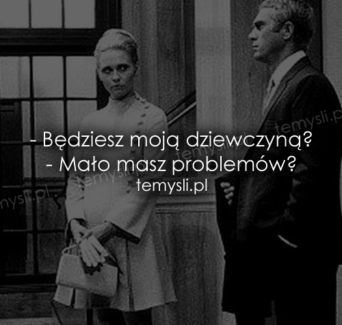 - Będziesz moją dziewczyną?