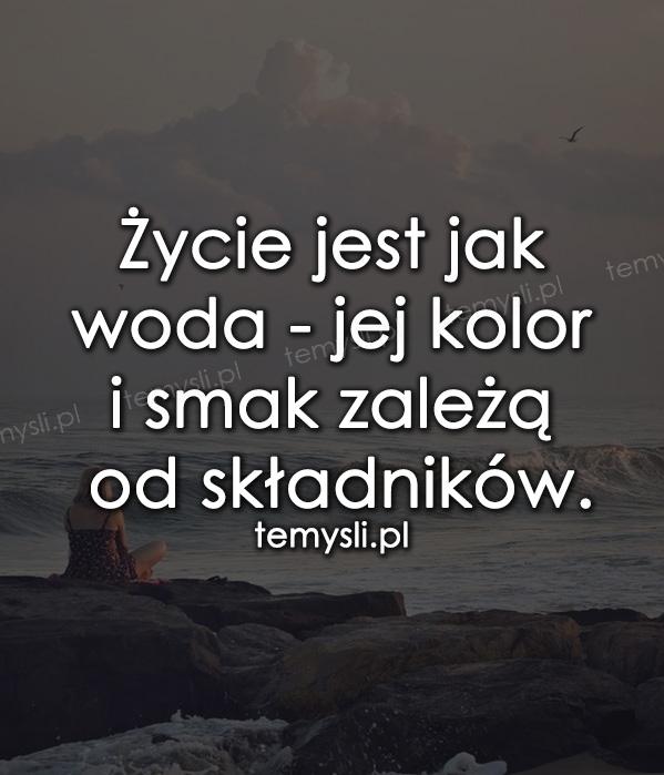 Życie jest jak woda