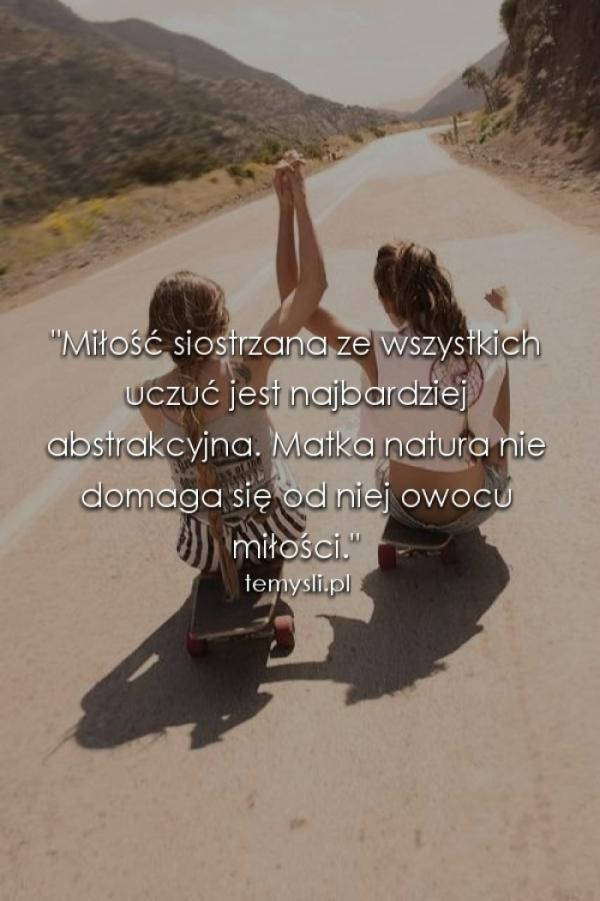 cytaty o siostrzanej miłości Miłość siostrzana cytaty o siostrzanej miłości