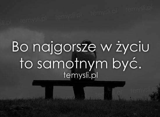 cytaty o samotności cytaty o samotnosci   TeMysli.pl   Inspirujące myśli, cytaty  cytaty o samotności