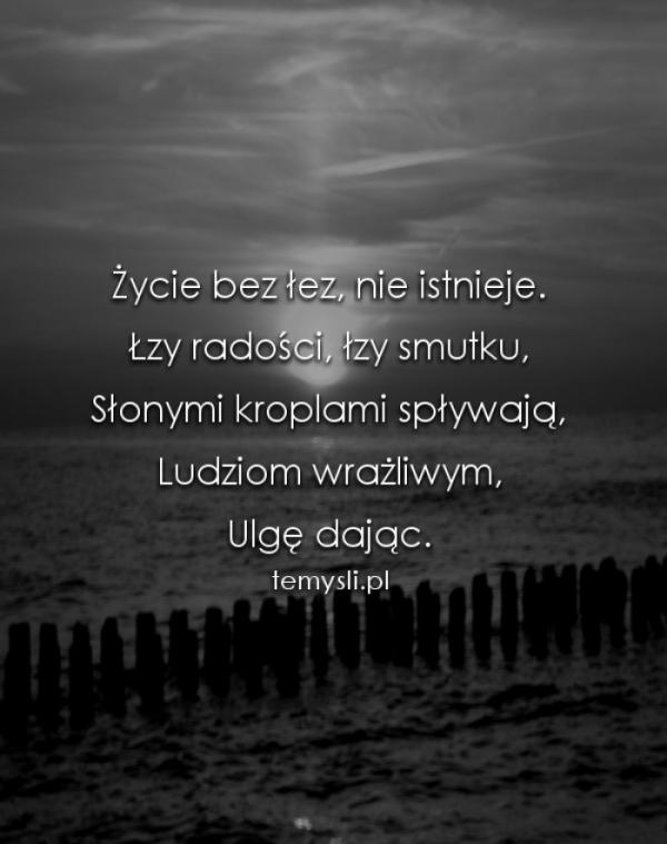 cytaty o smutku łzy smutku   TeMysli.pl   Inspirujące myśli, cytaty, demotywatory  cytaty o smutku