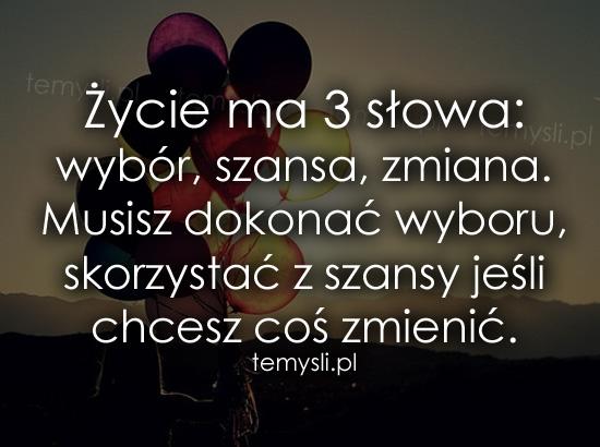 Życie ma 3 słowa