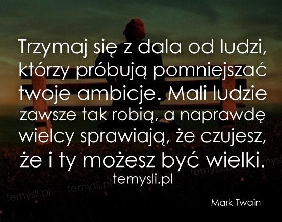Cytaty Mark Twain Temyslipl Inspirujące Myśli Cytaty