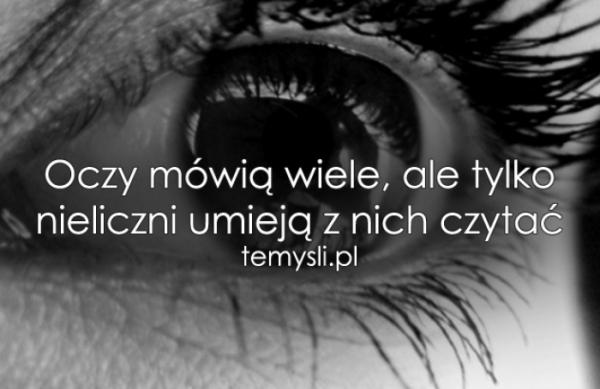 Oczy mówią wiele, ale..