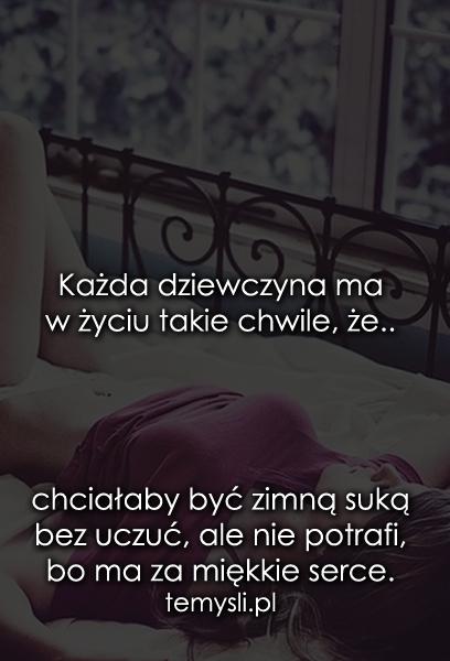 Każda dziewczyna ma w życiu takie chwile..