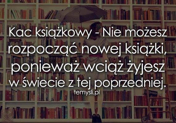 83ae827ea3412c cytaty-ksiazki - TeMysli.pl - Inspirujące myśli, cytaty, demotywatory,  teksty, ekartki, sentencje