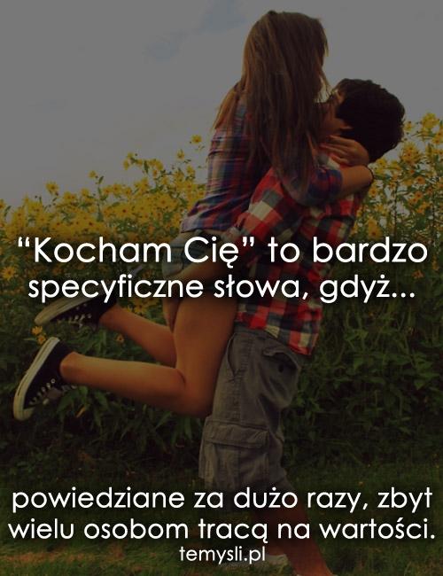 """""""Kocham Cię"""" to bardzo specyficzne słowa..."""