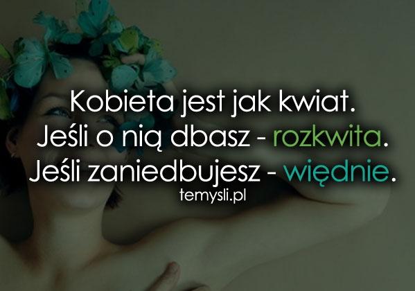 Kobieta jest jak kwiat...
