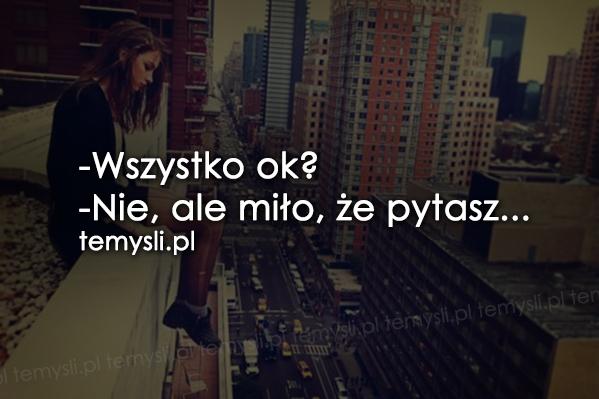 Wszystko ok?