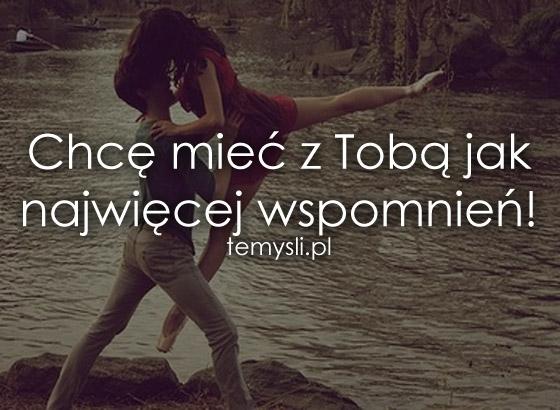 Chcę mieć z Tobą