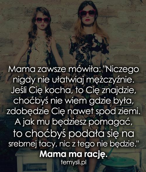 Mama zawsze mówiła: