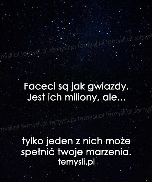 Faceci są jak gwiazdy.