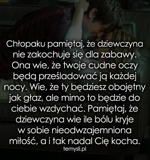Chłopaku pamiętaj, że dziewczyna nie...