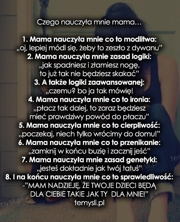 Czego nauczyła mnie mama…