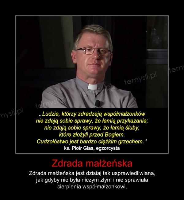 Skok w bok, zdrada małżeńska - egzorcysta ks. P. Glas