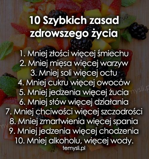 10 Szybkich zasad zdrowszego życia
