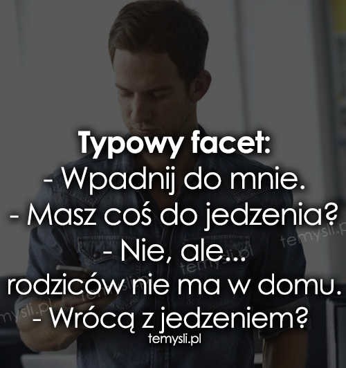 Typowy facet: