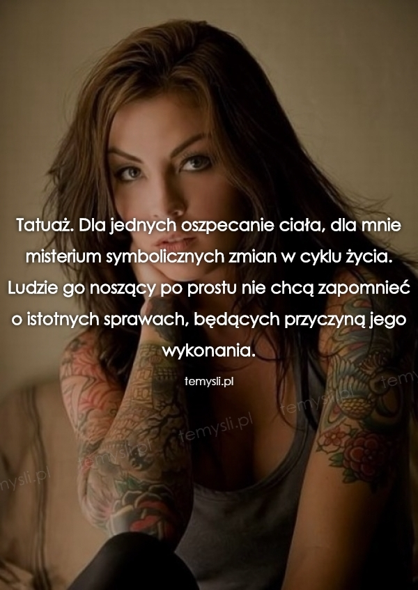 Tatuaż Temyslipl Inspirujące Myśli Cytaty Demotywatory