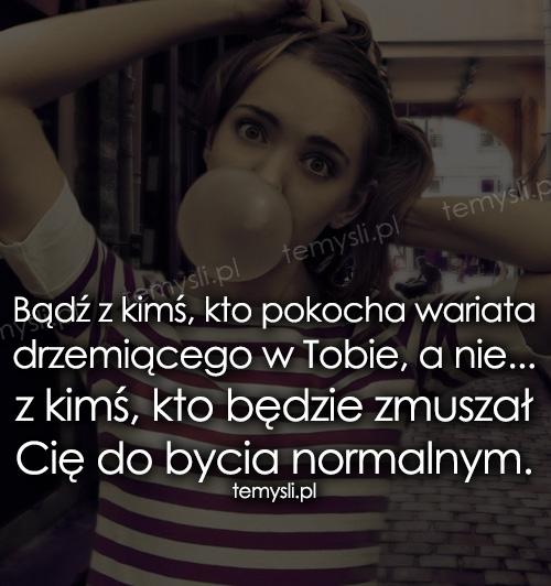 cytaty o wariatach wariat   TeMysli.pl   Inspirujące myśli, cytaty, demotywatory  cytaty o wariatach