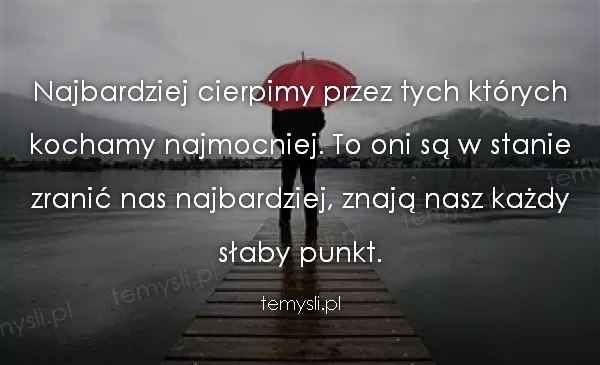 cytaty o zranieniu zranienie   TeMysli.pl   Inspirujące myśli, cytaty, demotywatory  cytaty o zranieniu