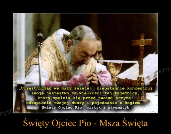 Święty Ojciec Pio - Msza Święta