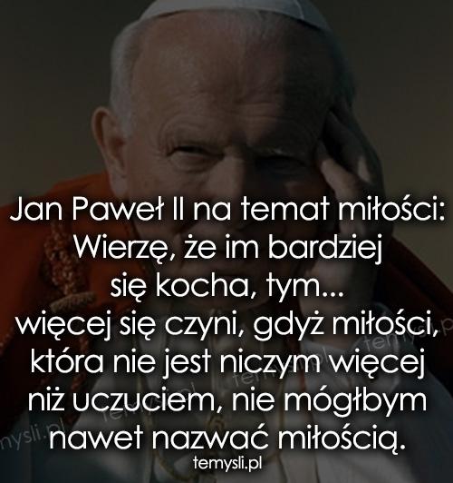 Cytaty Jan Pawel Ii Temyslipl Inspirujące Myśli Cytaty