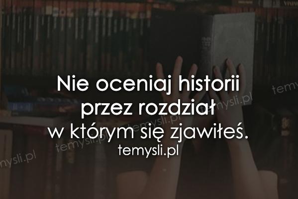 Nie oceniaj historii przez...