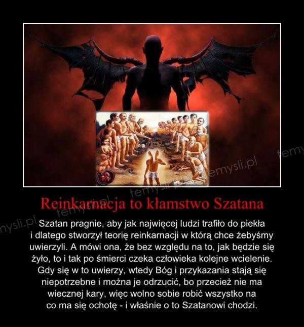 Reinkarnacja to kłamstwo Szatana