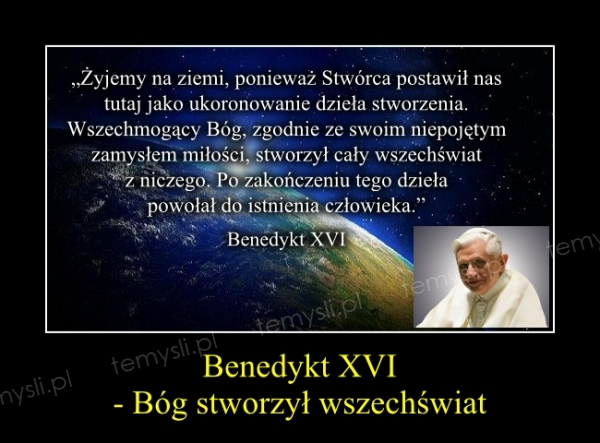Benedykt XVI - Bóg stworzył wszechświat