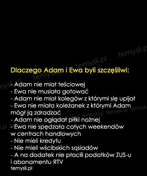 Dlaczego Adam i Ewa byli szczęśliwi...